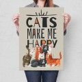 Plakat metalowy Cats make me happy Prezent