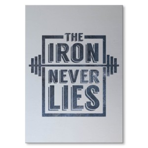 Poster metalowy Iron never lies