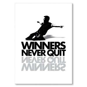 Plakat metalowy Winners never quit