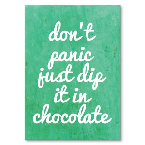 Poster metalowy Dont panic, chocolate