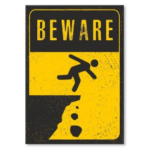 Metal poster Beware cliff