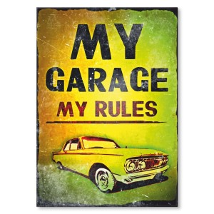 Poster metalowy My garage, my rules