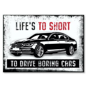 Poster metalowy BMW LIFE IS TO SHORT